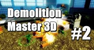 Demolition Master 3D #2 – Und weiter geht das Debakel