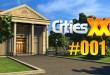 Cities XXL #001 – Beginn der eigenen Stadt!