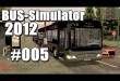 Bus-Simulator 2012 #005 – Busfahrerverständnis