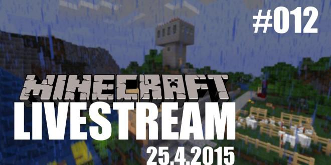 Livestream (25.4.2015) #012 – Minecraft