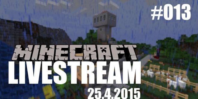 Livestream (25.4.2015) #013 – Minecraft