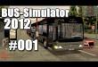 Bus-Simulator 2012 #001 – Erste Schwierigkeiten