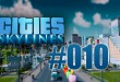 Cities: Skylines #010 – Investitionen ins Stromnetz