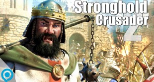 Stronghold Crusader 2 – Unsere Meinung!