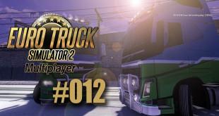 ETS 2 Multiplayer #012 – Festgefahren in der Leitplanke
