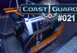Coast Guard #021 – Rettungsaktion mit Hindernissen