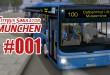 City Bus Simulator München #001 – Unterwegs auf der Museenlinie 100!