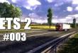Euro Truck Simulator 2 #003 – Ein Döner am Morgen, vertreibt alle Sorgen?