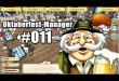 Oktoberfest Manager #011 – Überraschung die Zweite