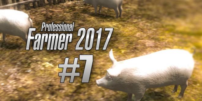 Landwirtschaft 2017 #007 – Schweinchen! I Let's Play Professional Farmer 2017 deutsch