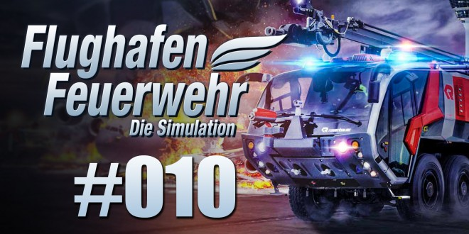 Flughafen Feuerwehr: Die Simulation #10 – Die unmögliche Treppe!