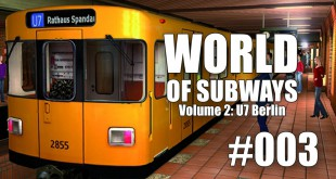 World of Subways Vol. 2 #003 – Ein ganz normaler Arbeitstag …