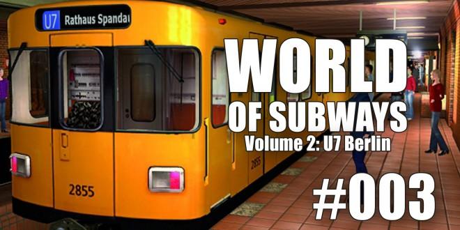 World of Subways Vol. 2 #003 – Ein ganz normaler Arbeitstag …