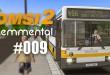 OMSI 2: Mit dem O405 durch Lemmental #009 – Kampf gegen die Verspätung!