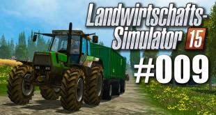 Landwirtschafts-Simulator 15 #009: Der ganz normale Wahnsinn