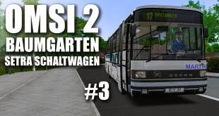 OMSI 2: SETRA-Schaltwagen in Baumgarten #003: Trick 17