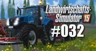 Landwirtschafts-Simulator 15 #032: Viehzucht! Heu machen…