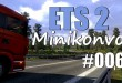 ETS2 MiniKonvoi 006 – Stop and Go