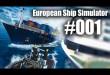 European Ship Simulator #001 – Schiff ahoi und schrott!