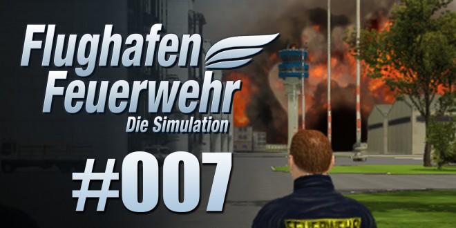 Flughafen Feuerwehr: Die Simulation #07 – DIE EXPLOSION