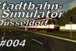 """Stadtbahn-Simulator Düsseldorf #004 – Und schon schließt sich der """"Kreis"""""""