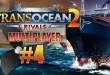 TransOcean 2: Rivals Multiplayer #4 – Tätääää! TRANS OCEAN 2 MP deutsch