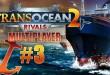 TransOcean 2: Rivals Multiplayer #3 – Lauter Zweigstellen aufkaufen! TRANS OCEAN 2 MP deutsch
