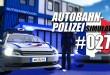 Autobahnpolizei-Simulator #027 – Frankreichs und niederländische Polizeiwagen angetestet!