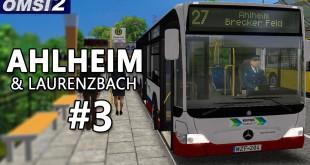 OMSI 2: Ahlheim und Laurenzbach mit dem CITARO Facelift O530K #3 – Mit kurzem Citaro auf der 27!