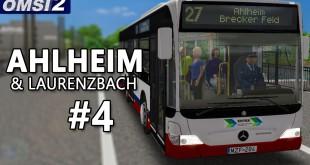 OMSI 2: Ahlheim und Laurenzbach mit dem CITARO Facelift O530K #4 – Der Let's Player mit P