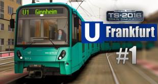 Train Simulator 2016: U-Bahn Frankfurt #1 – Mit der Flexity Swift Straßenbahn auf der U5 unterwegs!