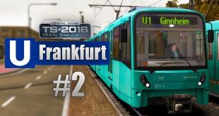 Train Simulator 2016: U-Bahn Frankfurt #2 – Auf der U2 mit Ansagen!