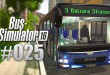 BUS-SIMULATOR 16 #25 – Das schnelle Geld ruft! | Let's Play Bus Simulator 2016 deutsch HD