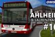 OMSI 2: MB O540G Facelift auf Ahlheim und Laurenzbach #10 – Busfahrer-Streik wegen DB!