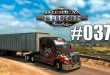 American Truck Simulator #037 – Quer durch Arizona! Let's Play ATS deutsch