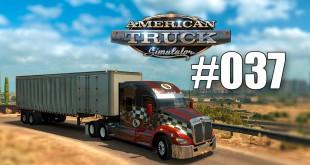 American Truck Simulator #037 – Quer durch Arizona! Let's Play ATS deutsch