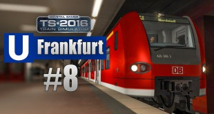 Train Simulator 2016: U-Bahn Frankfurt #008 – S-Bahn-Wettrennen mit der Flexity Swift