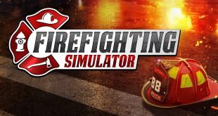 FIREFIGHTING SIMULATOR – Der amerikanische Feuerwehr-Simulator! TRAILER