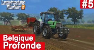 LANDWIRTSCHAFTS-SIMULATOR 15 #5: LPT und neue Version! Belgique Profonde Farming Simulator 15