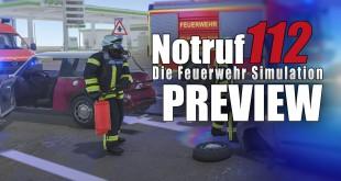 NOTRUF 112 – Die Feuerwehr-Simulation GAMEPLAY PREVIEW: EINSATZ wegen Verkehrsunfall!