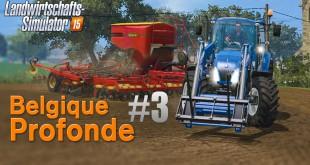 LANDWIRTSCHAFTS-SIMULATOR 15 #3: Mitarbeiter gesucht! I Belgique Profonde! Farming Simulator 15