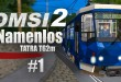 OMSI 2 Straßenbahn TATRA T62M auf der Map Namenlos #1 – Viele Details bei der Bahn!