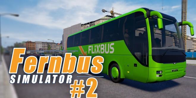 FERNBUS SIMULATOR #2: Verkehrschaos am Busbahnhof! I Let's Play Fernbus Simulator deutsch