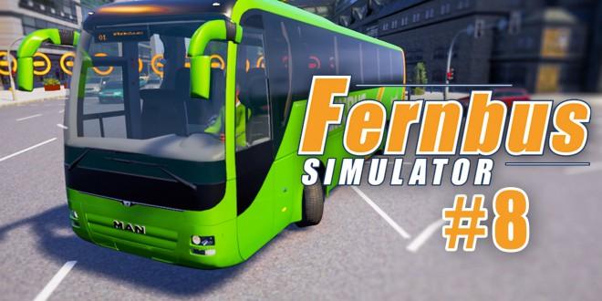 FERNBUS SIMULATOR #8: Probleme beim Ausstieg I Let's Play Fernbus Simulator deutsch