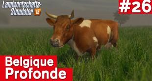 LANDWIRTSCHAFTS-SIMULATOR 15 #26: Kühe kaufen! Belgique Profonde