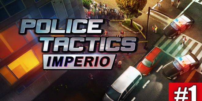 POLICE TACTICS: IMPERIO #1 – Drogendealer festnehmen! I  Let's play POLICE TACTICS: IMPERIO deutsch