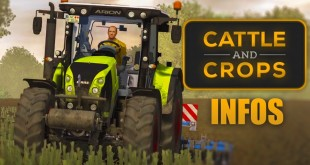 CATTLE AND CROPS: Trailer, Marken, Traktoren und Early Access! I INFOS CnC News