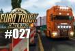Euro Truck Simulator 2 #027: Mit Schwerlast – ohne Verkehrsregeln! Let's play ETS 2 deutsch