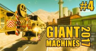 GIANT MACHINES 2017 #4 – Festgefahren mit dem XXL-Kranwagen! Let's Play GIANT MACHINES 2017 deutsch