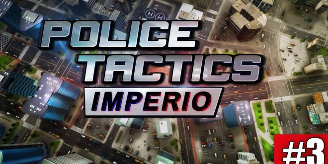 POLICE TACTICS: IMPERIO #3 – Streifen ändern! I Let's play POLICE TACTICS: IMPERIO deutsch